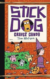 Stick Dog Craves Candy | Tom Watson |