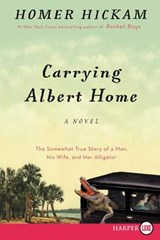 Carrying Albert Home | Homer H. Hickam |