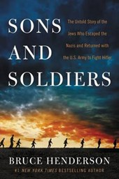 Sons and Soldiers | Bruce Henderson |