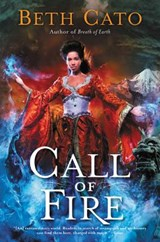 Call of Fire | Beth Cato |
