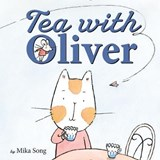 Tea With Oliver | Mika Song |