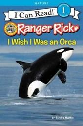 I Wish I Was an Orca