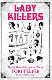 Lady Killers | Tori Telfer |
