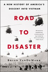 Road to Disaster | Brian VanDeMark |