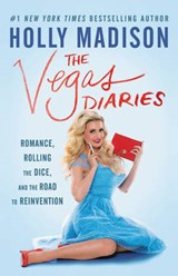 Vegas Diaries | Holly Madison |