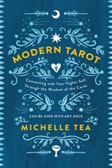 Modern Tarot | Michelle Tea |