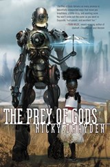 The Prey of Gods | Nicky Drayden |