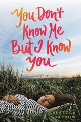 You Don't Know Me but I Know You | Rebecca Barrow |