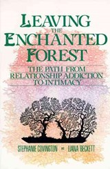 Leaving the Enchanted Forest | Stephanie S. Covington |