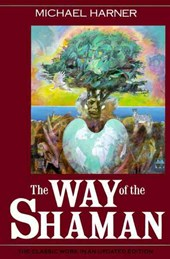 The Way of the Shaman | Michael J. Harner |