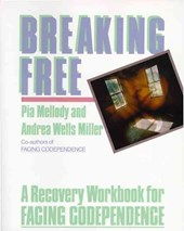 Breaking Free | Mellody, Pia ; Miller, Andrea Wells |