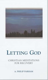 Letting God - Revised Edition