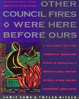 Other Council Fires Were Here Before Ours | Sams, Jamie ; Nitsch, Twylah Hurd |