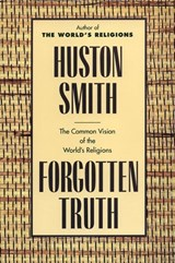 Forgotten Truth | Huston Smith |