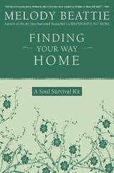 Finding Your Way Home | Melody Beattie |