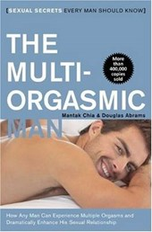 The Multi-Orgasmic Man | Chia, Mantak ; Arava, Douglas Abrams |