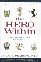 Hero Within - Rev. & Expanded Ed. | Carol S. Pearson |