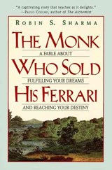 The Monk Who Sold His Ferrari | Robin S. Sharma |
