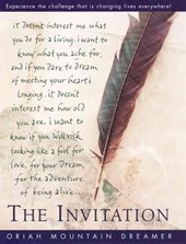 The Invitation | Oriah Mountain Dreamer |