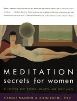 Meditation Secrets for Women | Maurine, Camille ; Roche, Lorin |