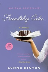 Friendship Cake | Lynne Hinton |