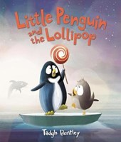 Little Penguin and the Lollipop | Tadgh Bentley |