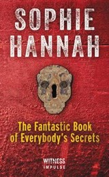 The Fantastic Book of Everybody's Secrets | Sophie Hannah |