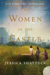 The Women in the Castle | Jessica Shattuck |