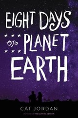 Eight Days on Planet Earth | Cat Jordan |
