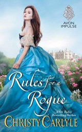 Rules for a Rogue | Christy Carlyle |