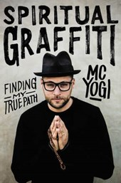 Spiritual Graffiti | Mc Yogi |