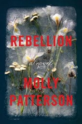 Rebellion | Molly Patterson |