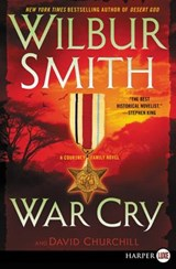War Cry | Smith, Wilbur A. ; Churchill, David |