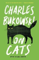 On Cats | Charles Bukowski |