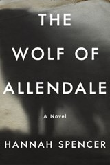 The Wolf of Allendale | Hannah Spencer |