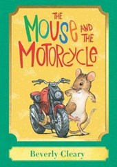 The Mouse and the Motorcycle | Beverly Cleary |