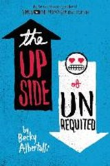 Upside of unrequited | Becky Albertalli |