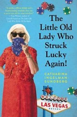 The Little Old Lady Who Struck Lucky Again! | Catharina Ingelman-Sundberg |