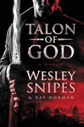 Talon of God | Snipes, Wesley ; Norman, Ray |