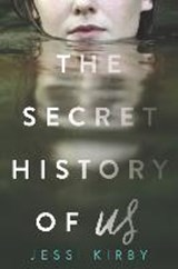 Secret history of us | Jessi Kirby |