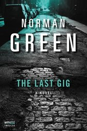 The Last Gig | Norman Green |