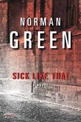 Sick Like That | Norman Green |