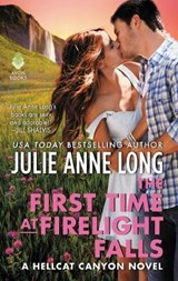 The First Time at Firelight Falls | Julie Anne Long |