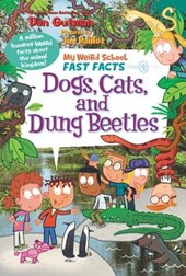 Dogs, Cats, and Dung Beetles | Dan Gutman |