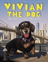 Vivian the Dog Moves to the Big City | Mitch Boyer |