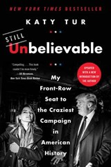 Unbelievable | Katy Tur |