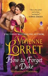 How to Forget a Duke | Vivienne Lorret |