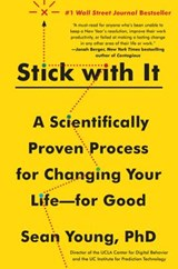 Stick With It | Young, Sean, Ph.D. |