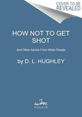 How Not to Get Shot