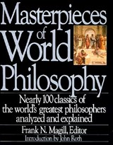 Masterpieces of World Philosophy | Frank N. Magill |